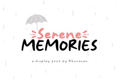 Serene Memories