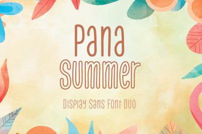Pana Summer - Display Sans Font Duo