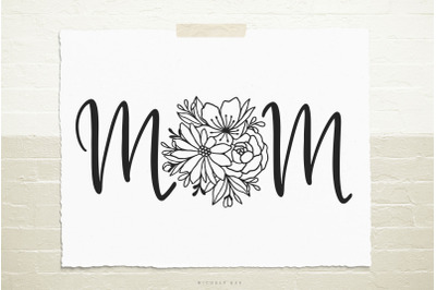 Mom word with flowers svg cut file
