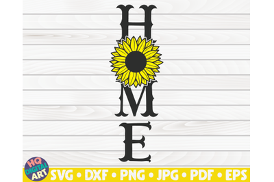 Home Porch Sign with sunflower SVG | Summer themed