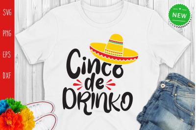 Cinco De Drinko Svg,Funny Cinco De Mayo Svg