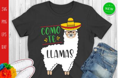 Como Te Llamas Svg, Funny Cinco De Mayo Svg