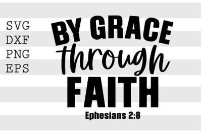By grace through faith SVG