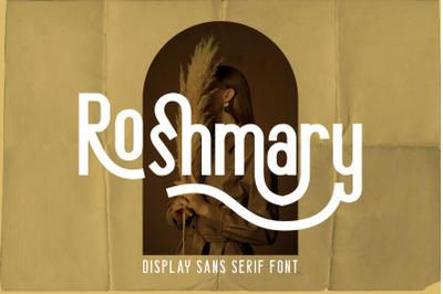 Roshmary - Display Sans Serif Font