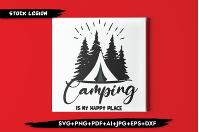 Camping Is My Happy Place SVG