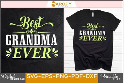 Best grandma ever-mother's day design svg sublimation