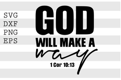 God will make a way SVG