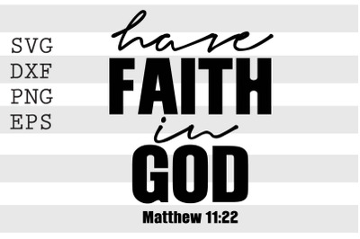 Have faith in god SVG