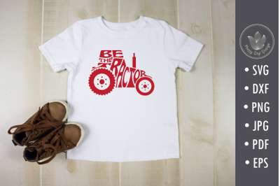 Be the tractor lettering svg cut file, typography in shape