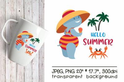 Hello Summer Funny Hippopotamus Sublimation