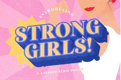 Strong Girls - Layered Serif Font