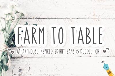 Farm To Table - Farmhouse Skinny Sans and Doodle Font