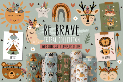 Be brave tribal collection