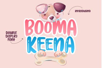 Booma Keena | Double Display