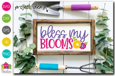 Bless my Blooms SVG File | Spring SVG File