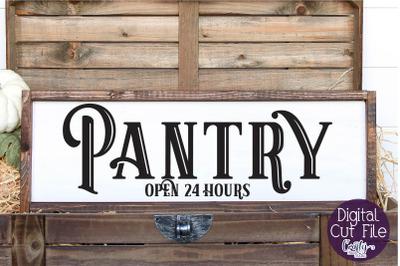 Kitchen Sign, Farmhouse Svg, Kitchen Svg, Pantry Svg Sign