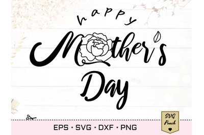 Happy Mother's Day SVG lettering