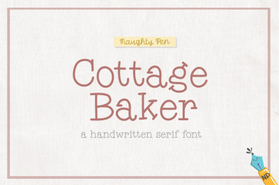 Cottage Baker Handwritten Serif Font