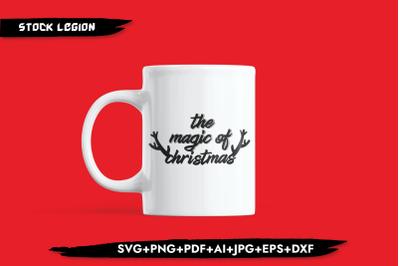 The Magic Of Christmas SVG