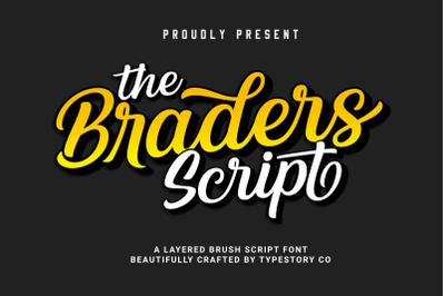 the Braders Script