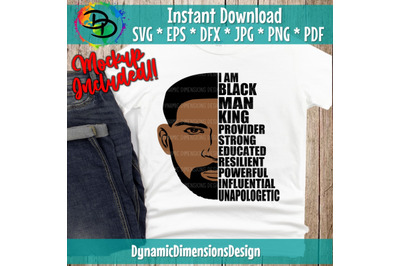 Black Man, Unapologetic, Father's Day African, American Black Man, I A