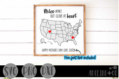 Miles apart, But Close at Heart, SVG, Mother's Day
