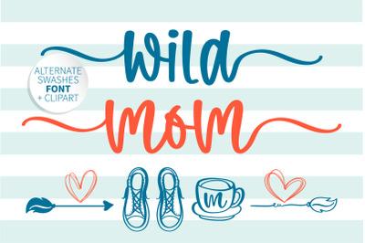 Wild Mom - A sweet handwritten font