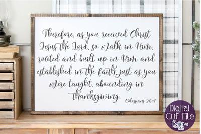 Christian Svg, Farmhouse Svg, Home Sign, Colossians 2 Verse