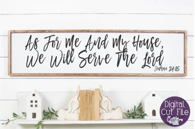 As For Me And My House, Farmhouse Christian Svg, Home Sign