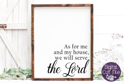 As For Me And My House, Christian Farmhouse Svg, Home Sign