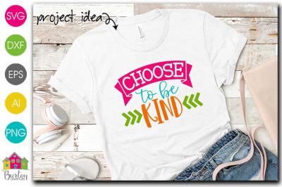 Choose to be Kind SVG File