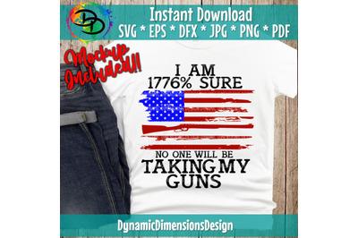 Gun Control, 1776, Second Amendment American Flag SVG Cut File, Guns,