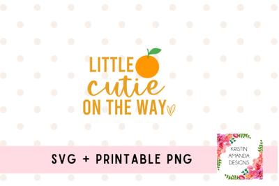 Little Cutie on the Way Newborn SVG Cut File