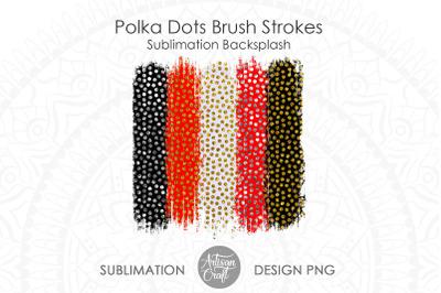 Brush stroke background, Polka Dots print, sublimation Design