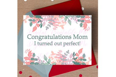Mother's Day Card, Funny mom printable Congratulations Mom, I turned o