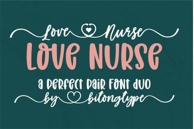 Love Nurse - A handwritten font duo