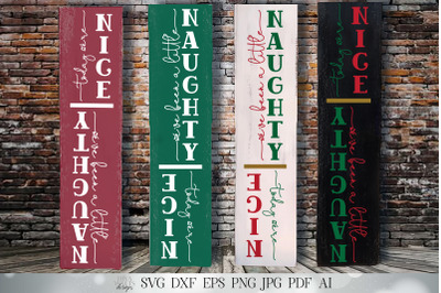 Naughty Nice Vertical Porch Sign | Christmas SVG | Funny SVG | Front P