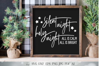 Silent Night Holy Night SVG | Christmas SVG | Winter SVG | Farmhouse S