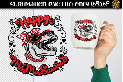 Happy Mamasaurus Sublimation PNG Clipart