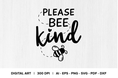 Please Bee Kind Quote Graphic