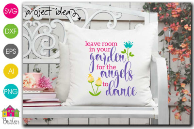 Leave Room in your Garden for the Angels to Dance SVG File