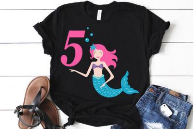 Mermaid svg , Birthday Mermaid SVG , 5 th Birthday svg , Mermaid Girl