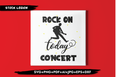 Rock On Today Concert SVG