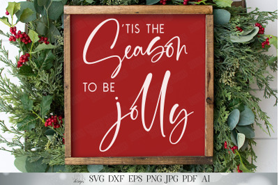 Tis The Season To Be Jolly SVG | Modern Farmhouse SVG | Christmas SVG