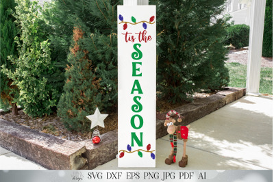Tis The Season SVG | Christmas SVG | Christmas Lights SVG | Porch Sign