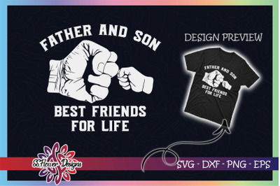 Father and son best friends for life SVG