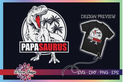 Papasaurus T-rex Father's Day Papa svg