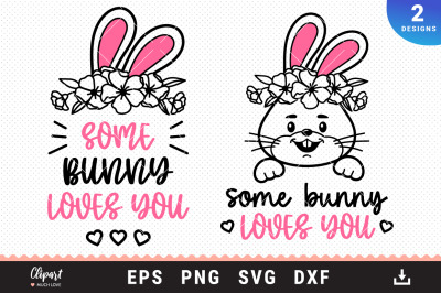 Some Bunny Loves You SVG, DXF, PNG, EPS. Baby SVG, Bunny ears cut file