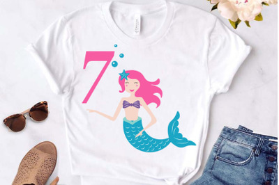 Mermaid svg , Birthday Mermaid SVG , 7 th Birthday svg , Mermaid Girl