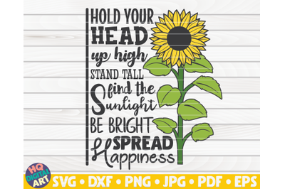 Hold your head up high SVG   Sunflower quote SVG